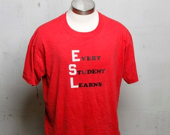 Vintage 90's ESL Every Student Learns T Shirt Soft! XL