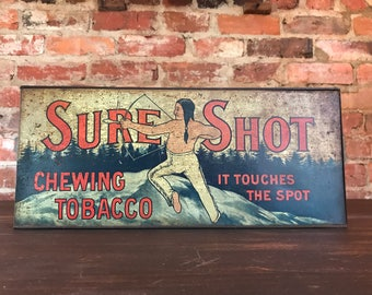 Original 1920's Sure Shot Chewing Tobacco Tin