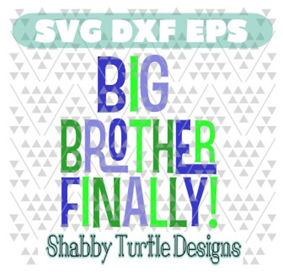Download Big Brother Finally SVG DXF EPS Cutting File Cricut Cut