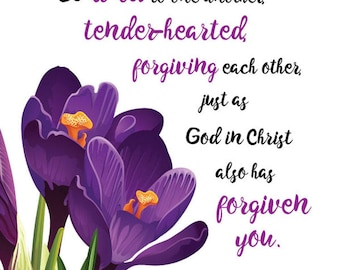 Scripture Floral Purple Crocus, 8X10 Wall Art Be Kind to One Another...Ephesians 4:32