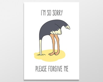 Funny Apology Card, I'm Sorry Card, Please Forgive Me Card, Funny Greeting Card, Head in the Sand Card, Funny Sorry Card, I'm So Sorry