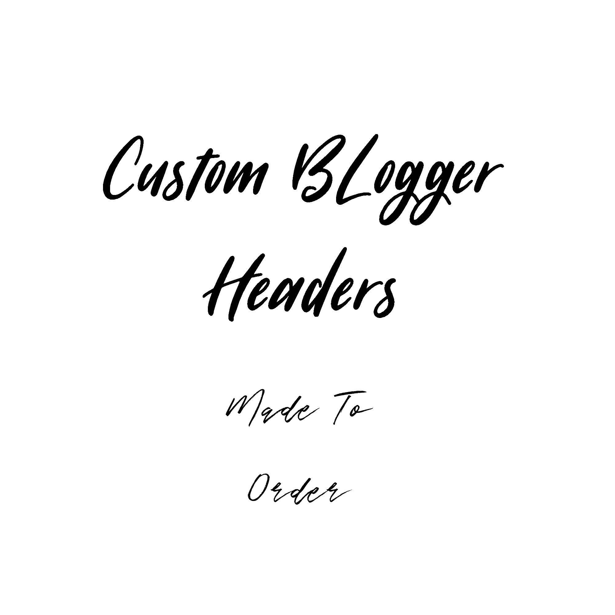 Premade Blog Header Premade Blog Header / You Choose Custom