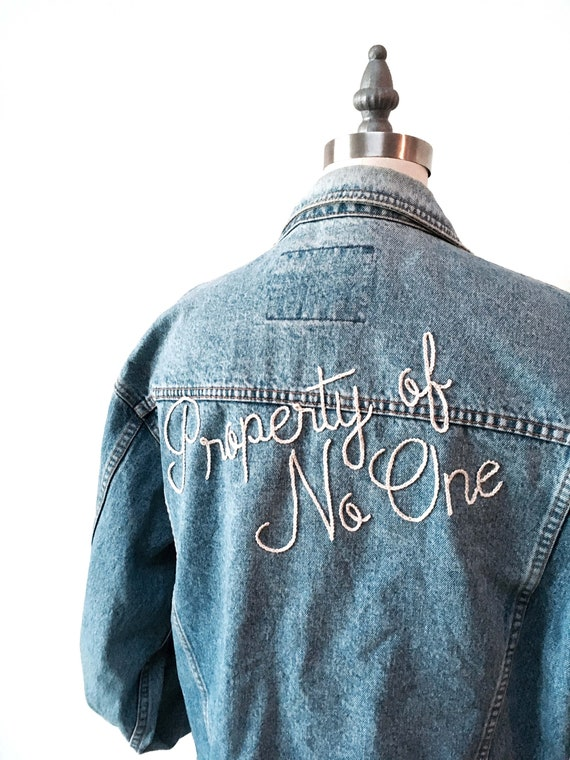 """""""Property of No One"""" Hand Embroidered Denim Jacket"""