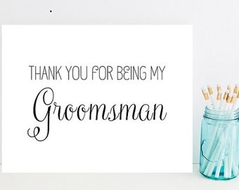 Thank you for being my groomsman- Card for Groomsman- Groomsman Thank You Card - Best man Thank You- Groomsman Thank You - Wedding Thank you