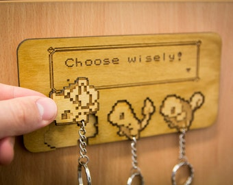 "Pokemon Inspired ""Choose Wisely!"" Lasercut & engraved keyring and wall mount - x3"