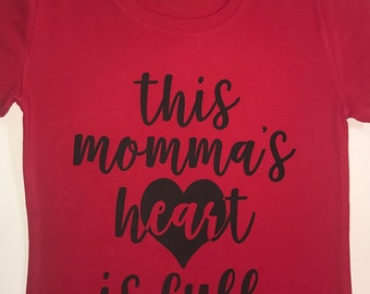 Mom Valentines Day Shirt - Red and Black - This Mommas Heart Is Full