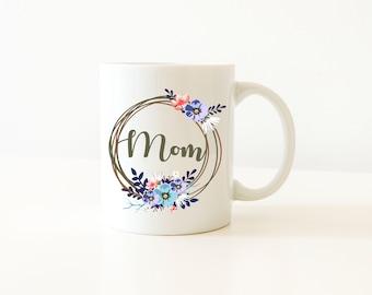 Mother's Day Gift, Mom Gift, Mom Mug, Mom Coffee Mug, Gift For Mom, Cute Mug, Gifts Under 20, Mug With Saying, Dishwasher Safe, Coffee Mug