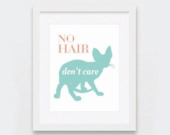 Sphynx Cat Art Printable, Funny Sphynx Cat Printable Art, Sphynx Cat Lovers Gift Idea, Typography Art Print, Funny Cat Gifts, Sphynx Kitten