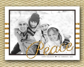 Christmas Photo Card - DIY Printable, Holiday - Peace Gold and Glitter