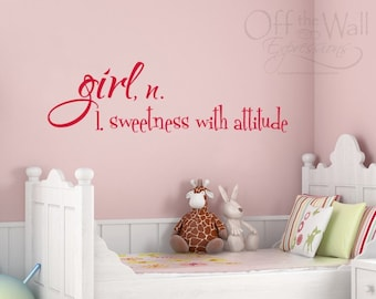 Girl sweetness with attitude - vinyl wall decal - Girl Definition room sticker
