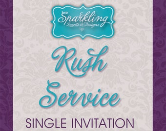 RUSH SERVICE--- Single Invitation ONLY