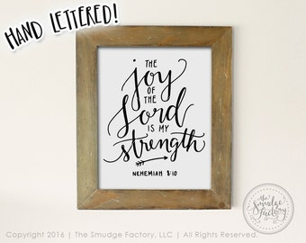 The Joy Of The Lord Is My Strength Printable File, Nehemiah 8:10 Bible Verse DIY Print, Hand Lettered Christian Wall Art, Calligraphy, Vinyl