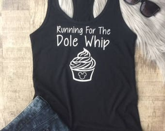 Running For The Dole Whip Tank Top - Disney Shirt - Disney Marathon tank top - Disney Tank Top - Dole Whip Shirt -Disney Dole Whip