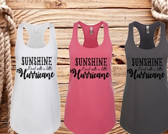 Sunshine mixed with a little hurricane, Country tank, Concert tank, Ladies racerback tank, Country shirt