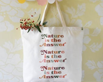 Tote Bag, Organic Cotton, Reusable Bag, Nature is the Answer, Large, Natural, Gift for Him, Gift for Her, Canvas, Heavyweight, Beige