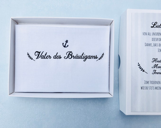 Bridegroom's gift father-handkerchief for tears of joy to the wedding