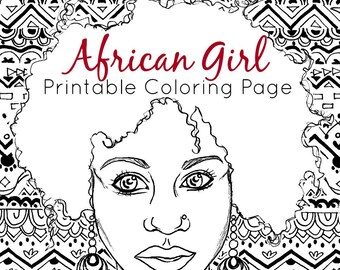 African Coloring Page | Adult Coloring Page | African Girl + Tribal Coloring | Printable Coloring Page