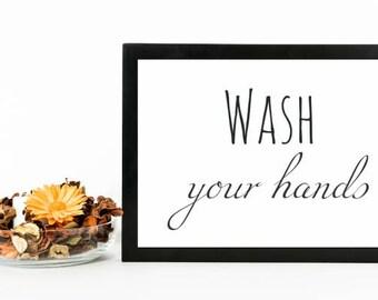 Wash Your Hands, Bathroom Sign, Guest Bath Print