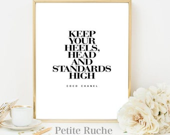 Coco Chanel Inspiration - Keep your heels, head and standards higher - Vinyl Art - Physical Copy