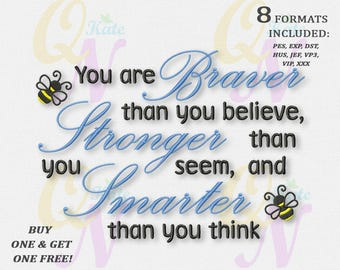 BOGO FREE! Winnie the Pooh Quote Embroidery Designs, You are braver Machine Embroidery Designs, Digital instant download file, #087