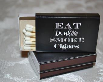 "50 Custom Matchbox Favors/Matchboxes - ""Eat, Drink, & Smoke Cigars"""