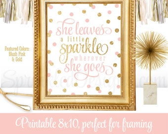 She Leaves A Little Sparkle Wherever She Goes - Blush Pink Gold Glitter Printable Baby Girl Nursery Decor Wall Art Birthday Decoration Sign