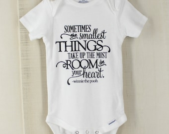 Sometimes The Smallest Things Take Up The Most Room In Your Heart Baby Onesie Winnie the Pooh Quote Baby Bodysuit New Baby Gift
