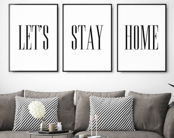 Let's Stay Home impression numérique instantanée Art INSTANT DOWNLOAD Printable Wall Decor