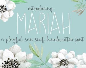 Mariah playful, san serif, handwritten font