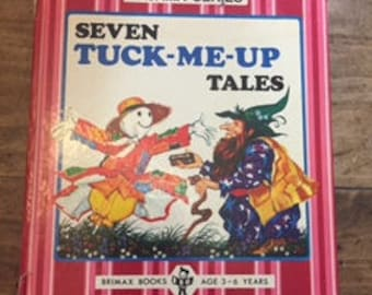 Seven TUCK- ME- UP Tales