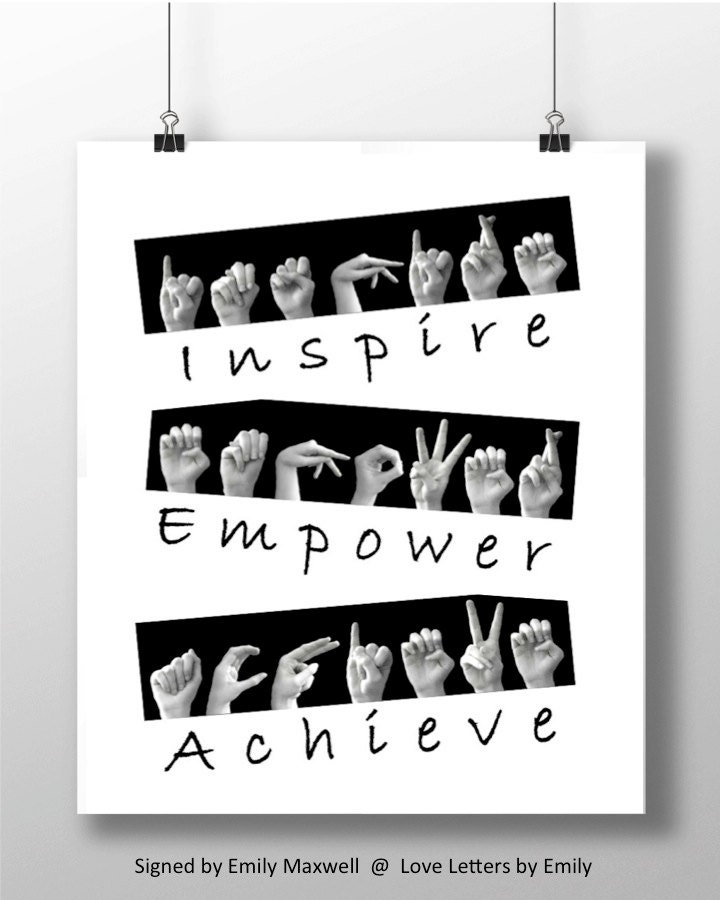 Inspire Empower Achieve Asl Sign Language Letters