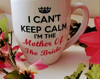 Mother of the Bride, Engagement mug, mother of the bride gift, mug, wedding gift