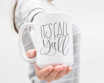 It's Fall Y'all 15 oz Mug, Ceramic Mug, Southern Sayings, Hand Lettered, Hewitt Avenue