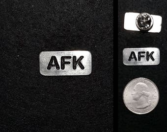 Hand Cast AFK (away from keyboard) Lapel Pin or Magnet