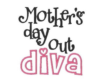 Mother's day out Diva!! Embroidered Shirt/Bodysuit/Burp Cloth/Hand Towel!