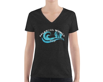 Balanced Women Sup Stand Up Paddleboarding SUP shirts Women's paddleboard gifts  V-neck Tee