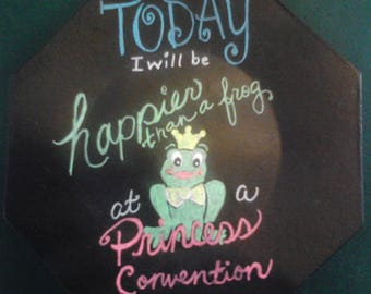 Happy Frog Fairy Tale Princess Saying, Happier than FROG at PRINCESS Convention Plate Sign, Wall Decor, Kitchen Decor Hand Painted Art Sign