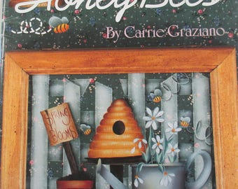 "Folk Art Decorative book "" Heartbeat and Honey Bees"" by Carrie Graziano 46 pages  used book"