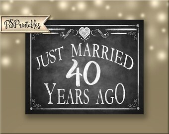 Printable 40th Anniversary JUST MARRIED sign, Anniversary Sign, Just Married 40 years ago chalkboard sign, DIY sign, Rustic Heart Collection