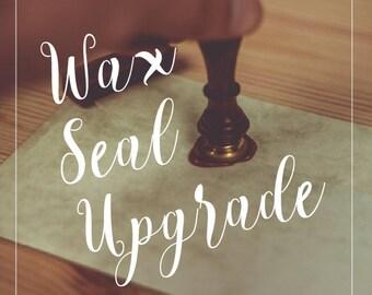 Wax Seal Upgrade