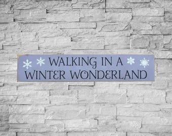 Walking In A Winter Wonderland Sign, Winter Decor Painted Wood Sign, Little Bit Signs, Snowflake Sign, 4x18, Snowmen Sign, IN STOCK, SKU-350
