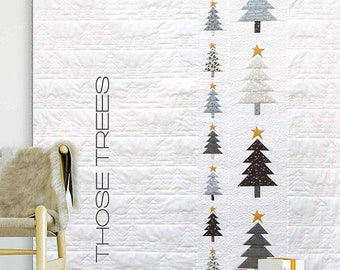 Those Trees Quilt Pattern by Zen Chic - Modern Christmas Tree Quilt Pattern - Christmas Lap Quilt Pattern