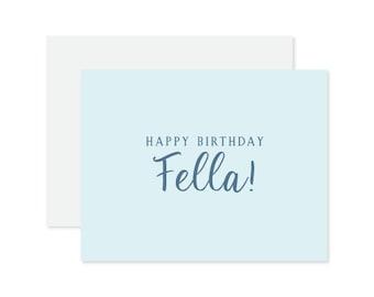 Happy Birthday Fella Letterpressed Card