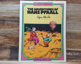 The Adventures of Hans Pfaall, 1985, Edgar Allan Poe, Hieronimus Fromm, Classics for Kids, vintage kids book