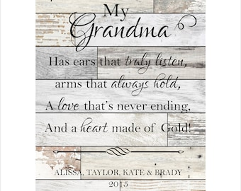 "Personalized Grandma Plaque, Grandparents Gift, ""My Grandma has ears that truly listen, arms that always hold, a love that's never ending..."