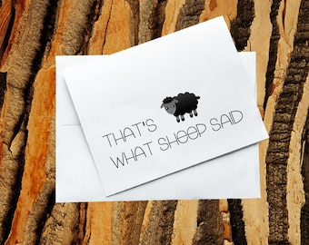 Greeting Card - That's What Sheep Said