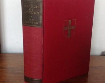 In Search of London by                  H.V Morton.Hardback Copy 1951.
