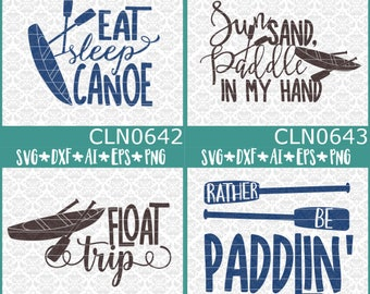 BUNDLE! Eat Sleep Canoe Sun Sand Paddle In Hand Float Trip SVG DXF Ai Eps PnG Vector Instant Download Commercial Cut File Cricut Silhouette