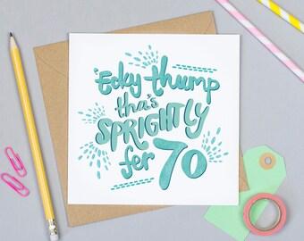 Sprightly fer 70! Yorkshire Birthday Card
