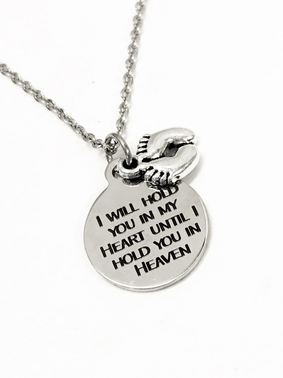 Miscarriage Sympathy Gift, I Will Hold You In My Heart Until I Hold You In Heaven, Miscarraige Gift, Child Loss Sympathy Gift, Loss Sympathy